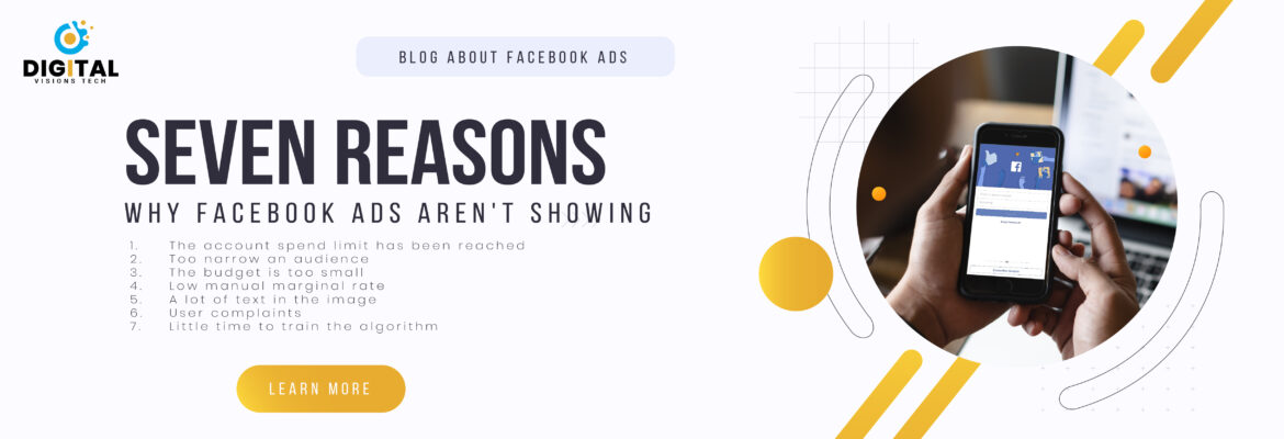 Seven reasons why Facebook ads aren't showing